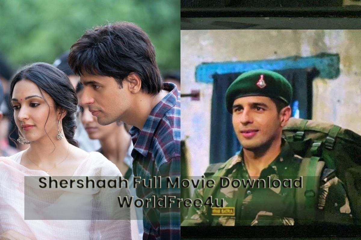 Shershaah Full Movie Download WorldFree4u